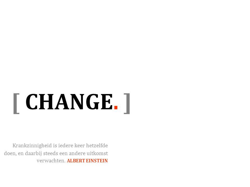 [ CHANGE.